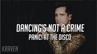 Panic! At The Disco: Dancing's Not A Crime (Lyrics + Sub Español)