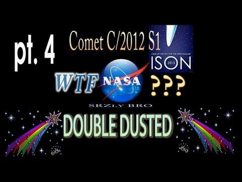 Comet ISON WTF NASA? Part 4 - Double...