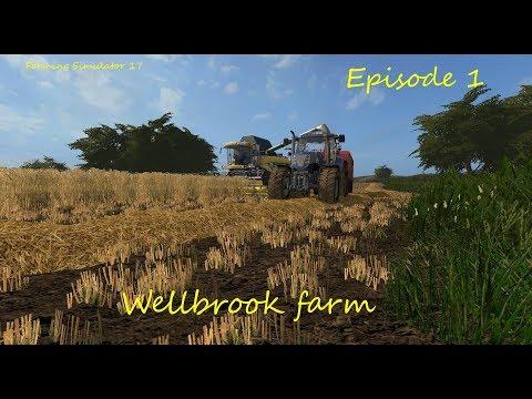 Fs17 - Wellbrook farm - Episode 1 - Harvesting