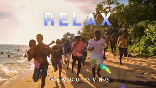 REMCO GVNG - RELAX ( Official Music Video )