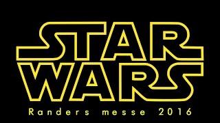 Star Wars Messe - Randers 2016