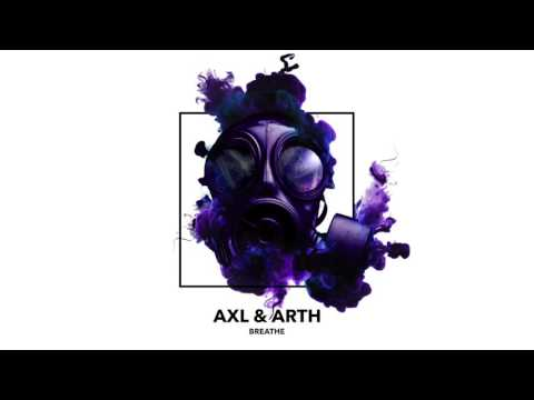 Breathe - Axl & Arth