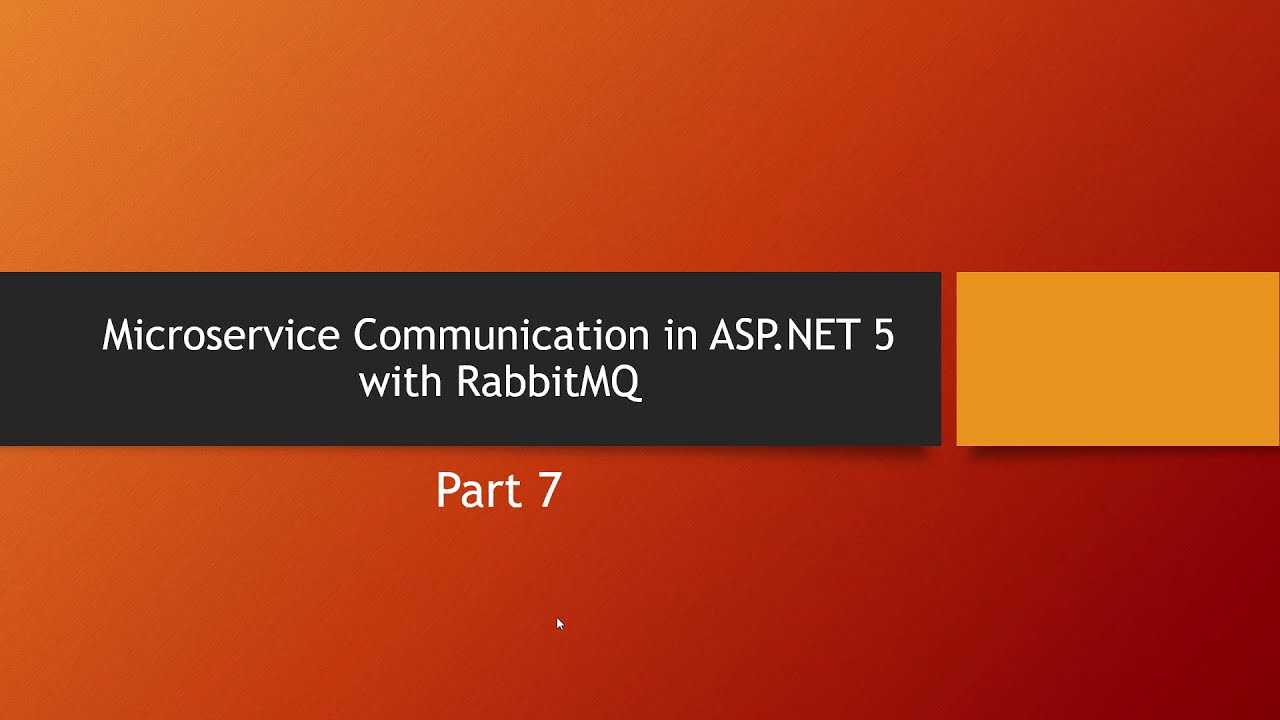 Microservices Communication in ASP.NET 5 with RabbitMQ and MassTransit - Part 7