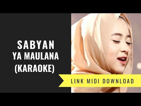 Sabyan - Ya Maulana (Karaoke/Midi Download)