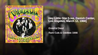 Hey Little One [Live, Danish Center, Los Angeles, March 12, 1966]