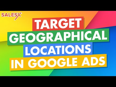 Geo Targeting Tutorial: Learn How to Target Geographical Locations in AdWords