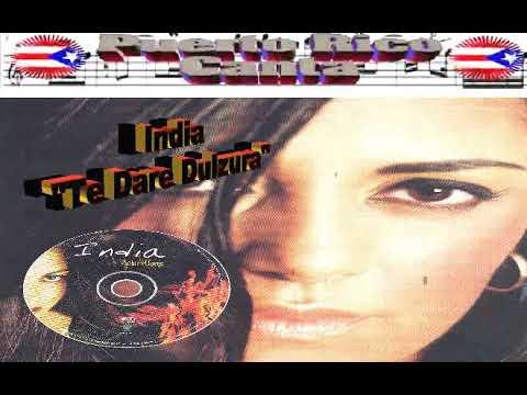 """La India -- India  (Salsera Boricua) """"Te Dare Dulzura"""""""