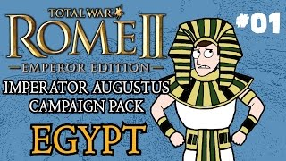 Let's Play - Total War: Rome 2 - Imperator Augustus Egypt Campaign - Part One!