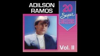 adilson ramos 20 super sucessos vol 2 completo oficial