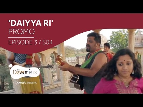 Daiyya Ri - Promo [Ep3 S04 | The Dewarists