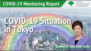 Covid-19 Monitoring Report  -Tokyo's New Normal-  (February 26th 2021)