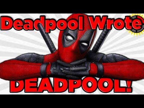 Film Theory: Did Deadpool WRITE Deadpool?!?