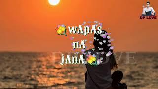 dil-mera-chahe-jab-bhi-tu-aaye-song-whatsapp-stutes