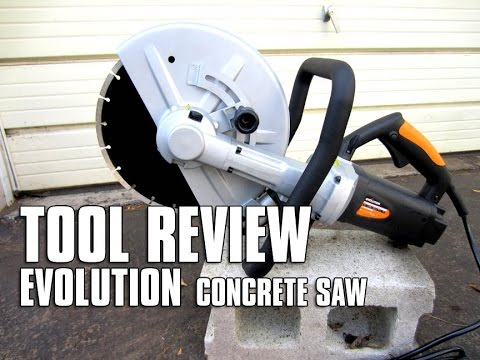 TOOL REVIEW - EVOLUTION Concrete Saw