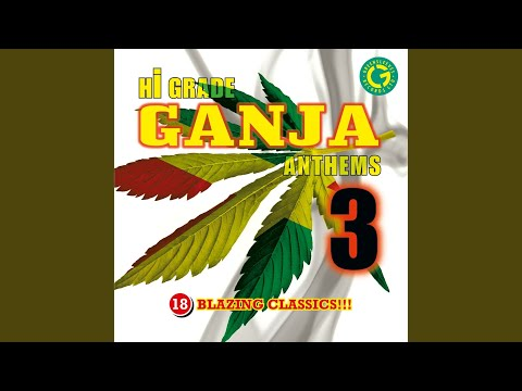 Hi Grade Ganja Anthems 3