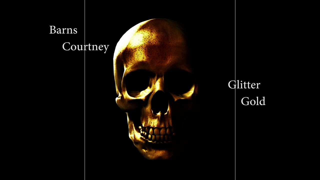 Barns Courtney - Glitter And Gold [Official Audio ...