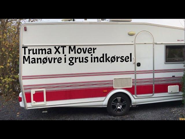 Truma XT Mover - Manøvre i granitskræver indkørsel.