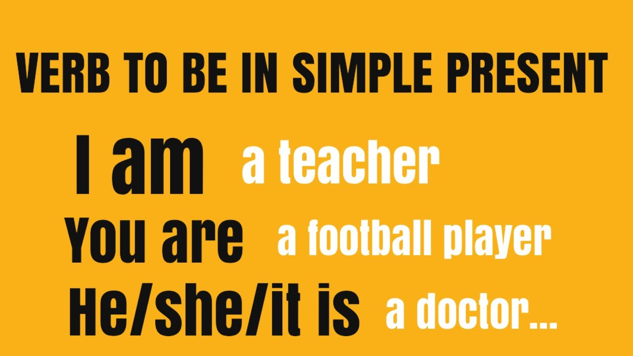 Apprendre L Anglais Le Verbe Etre En Anglais Verb To Be In Simple Present Youtube