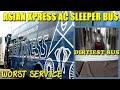 Asian Xpress A/C Sleeper Bus | Worst Service | Dirtiest Bus Ever Travelled | ShazzVlogs#12