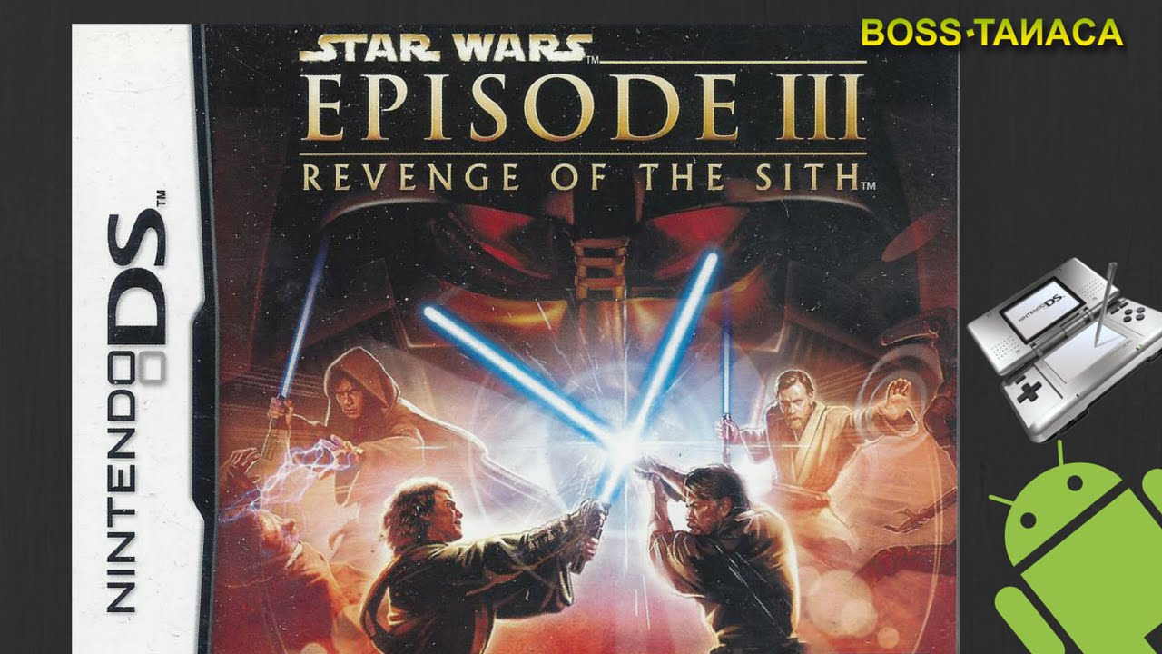 Star Wars Episode Iii Revenge Of The Sith 7 Nintendo Ds On Android Drastic Ds Emulator Youtube