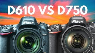 Is the Nikon D750 WORTH the EXTRA Money Over Nikon D610?