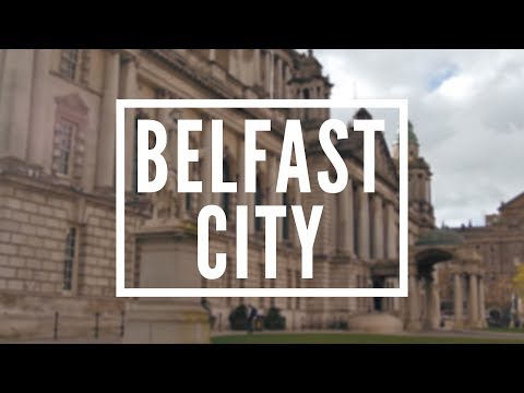 BELFAST CITY - A Walk Around Belfast City-Explore the City-Where to Visit In Belfast-A Walking Tour