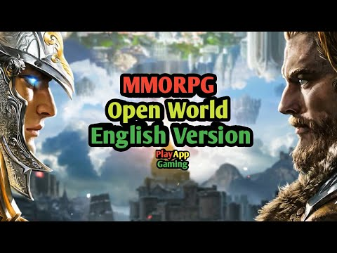 Top 10 New MMORPG Open World Android & iOS 2017 (English Version)