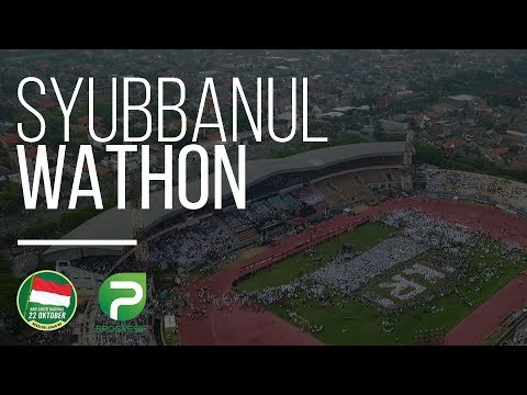 Hari Santri Nasional 22 Oktober 2017 - Syubbanul Wathon
