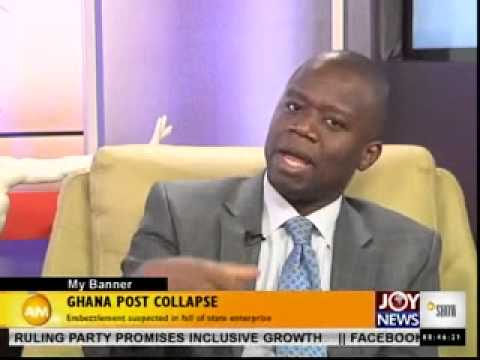 GHANA POST COLLAPSE-MY BANNER ON JOYNEWS (27-3-14)