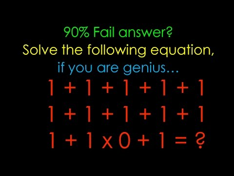 90% Fail to Answer, 1 + 1 + 1 + 1 + 1...1x0+1 =?