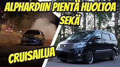 Toyota Alphard huolto / Cruisailua