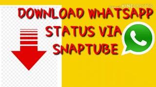 How to download WhatsApp status via Snaptube