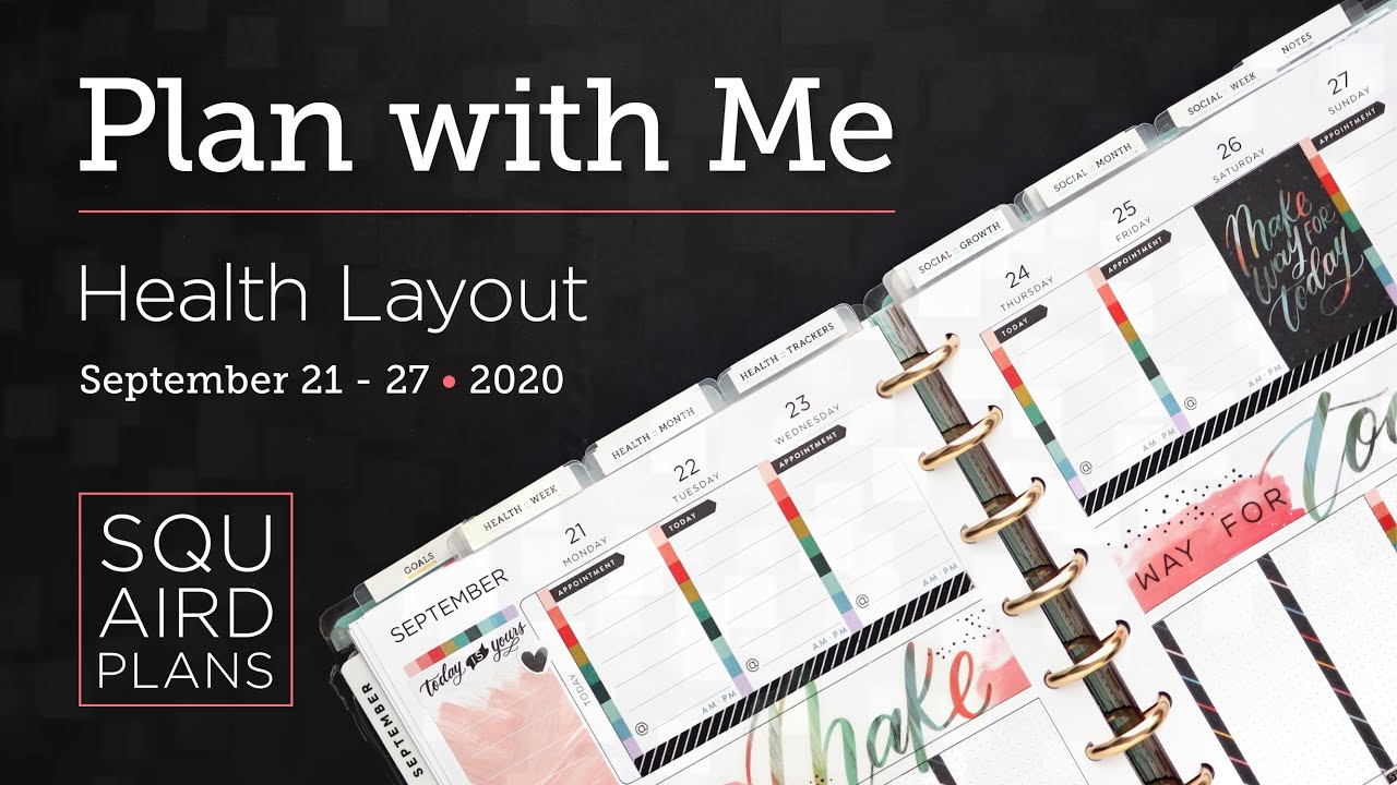 Plan with Me :: Make Way For Today :: Squaird Plans Health Layout :: Classic Happy Planner :: 2020
