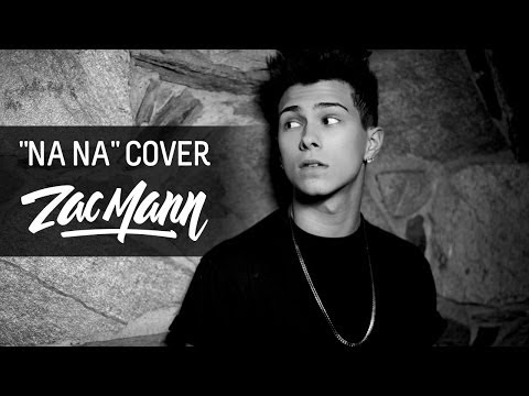 Trey Songz - Na Na (Zac Mann Cover)
