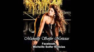 Micheille Soifer y Orquesta - Cobarde