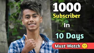 How To Get First 1000 Subscriber On YouTube | 2020 Tricks | Complete Your 1000 Subscriber In 10 Days
