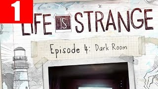 Life is Strange Episode 4 Walkthrough Part 1 Full Dark Room Gameplay Let