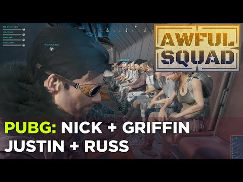 Nick, Griffin, Justin and Russ Play PLAYERUNKNOWN'S BATTLEGROUNDS