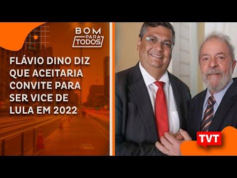 Flávio Dino diz que aceitaria convite para ser vice de Lula em 2022