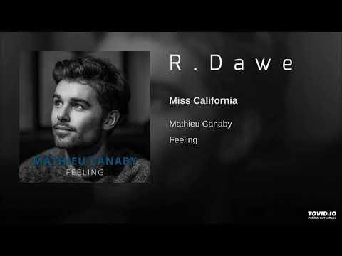 Mathieu Canaby - Miss California (R.Dawe Club Mix) 2019 mp3 letöltés