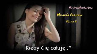 Miranda Cosgrove - Kissin' U Tłumaczenie Pl