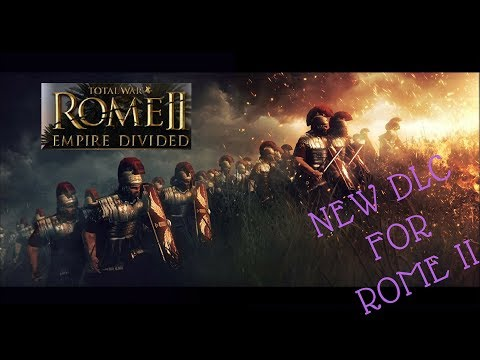New DLC | Rome II | EMPIRE DIVIDED |