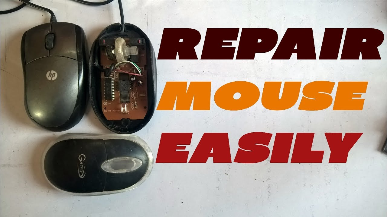 Repair hp computer mouse, and all