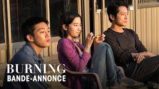 BURNING -  Un film de Lee Chang-Dong - Bande-annonce VOST