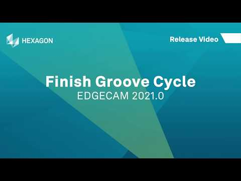 Finish Groove Cycle | EDGECAM 2021