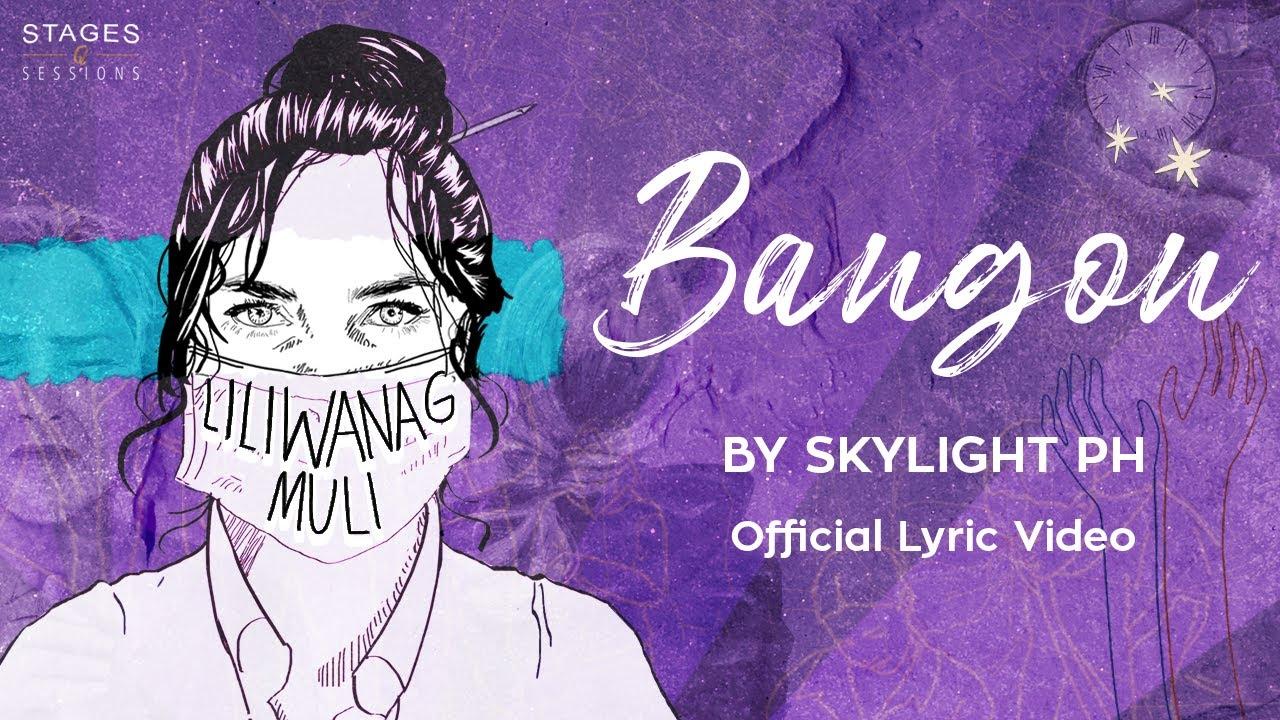 SKYLIGHT - Bangon (Lyric Video)