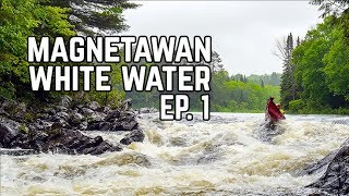 Magnetawan River Whitewater Adventure Ep. 1  - Five Days in the Backcountry