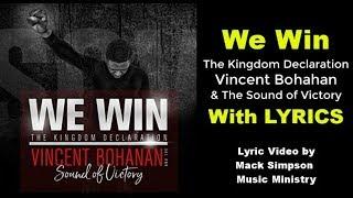 Vincent Bohanan & SOV- We Win (Lyrics)