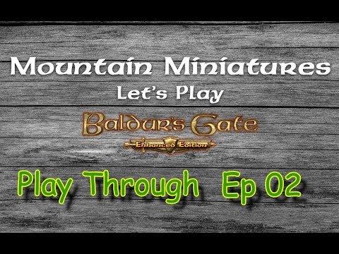 Baldur's Gate Play through Ep 02