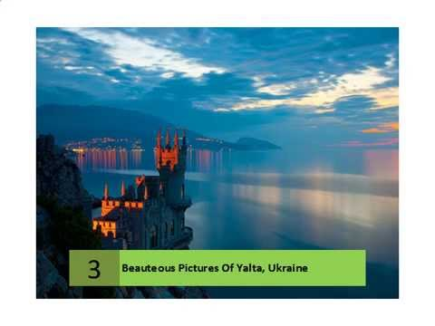 Beauteous Pictures Of Yalta, Ukraine